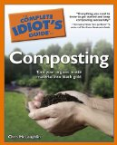 Complete Idiot's Guide To Composting